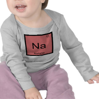 Natalie Name Chemistry Element Periodic Table T Shirts