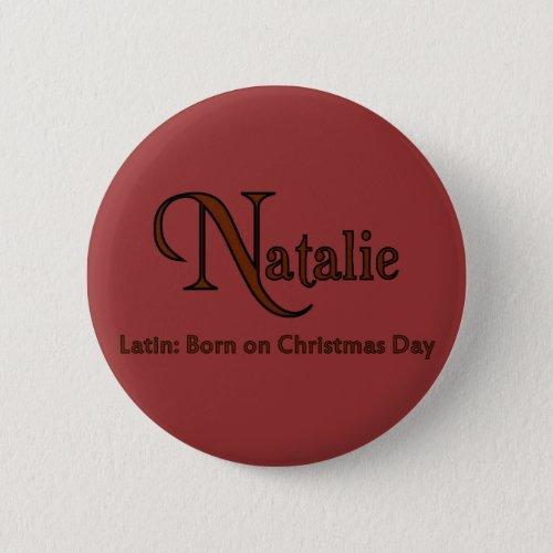 Natalie Pinback Button