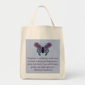Nathaniel Hawthorne Butterfly Happiness Quote Grocery Tote Bag
