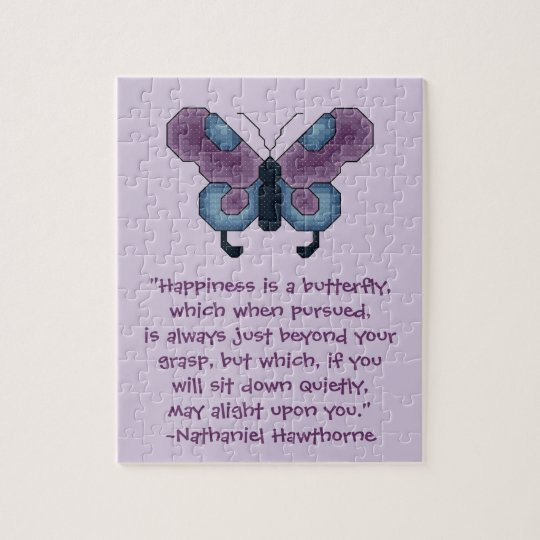 Nathaniel Hawthorne Butterfly Happiness Quote Jigsaw Puzzle