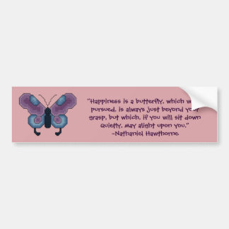 Nathaniel Hawthorne Butterfly Quote Bumper Sticker