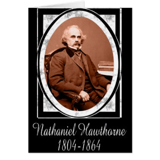 Nathaniel Hawthorne Card
