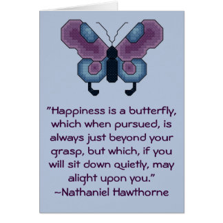 Nathaniel Hawthorne Happiness Quote Card