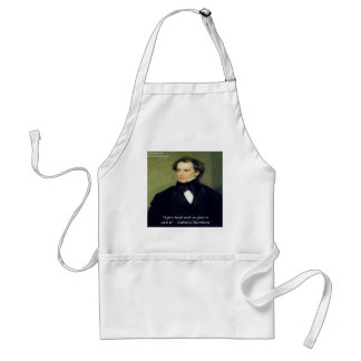 """Nathaniel Hawthorne """"Pure Hands"""" Wisdom Quote Adult Apron"""