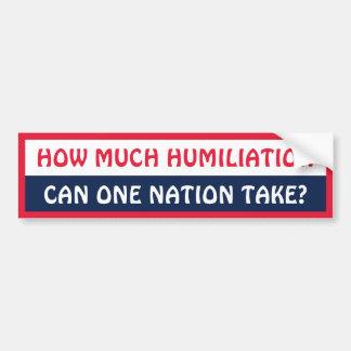Nation Humiliated Car Bumper Sticker
