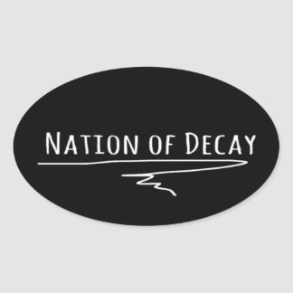 Nation of Decay Sticker