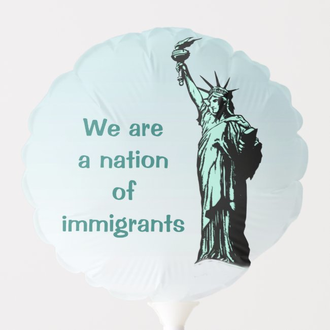 Nation of Immigrants Blue Balloon