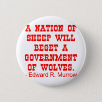 Nation Of Sheep Beget Government Of Wolves Pinback Button