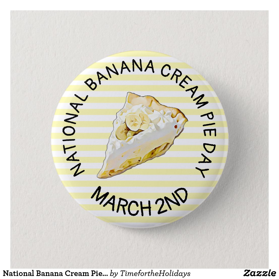 National Banana Cream Pie Day March 2nd Button