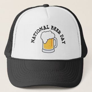 National Beer Day April 7th Funny Holiday Hat