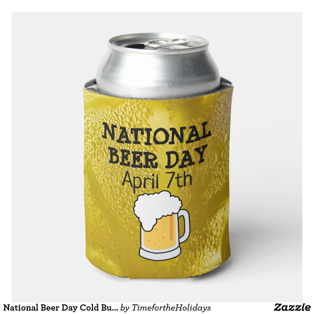 National Beer Day Cold Bubbles Bottle Cooler