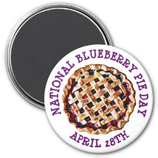National Blueberry Pie Day April 28th Magnet