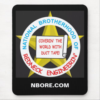 National Brotherhood Of Redneck Engineerin Mouse Pad