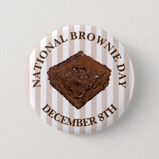 National Brownie Day is December 8th Button