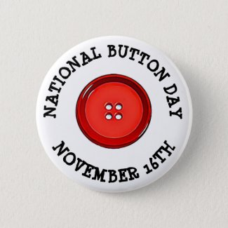 National Button Day November 16th Funny Holiday
