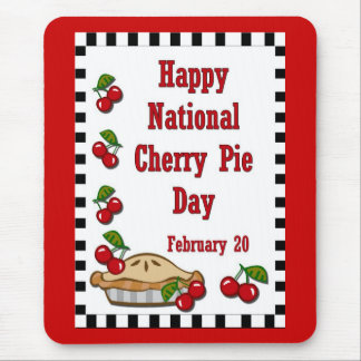 National Cherry Pie Day February 20 Mousepad