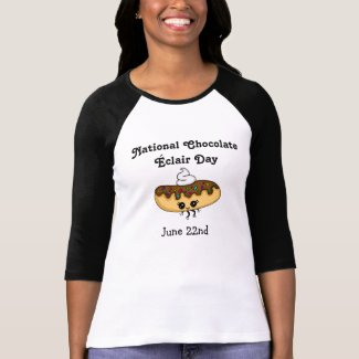National Chocolate Éclair Day June 22nd T-Shirt