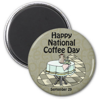 National Coffee Day September 29 2 Inch Round Magnet