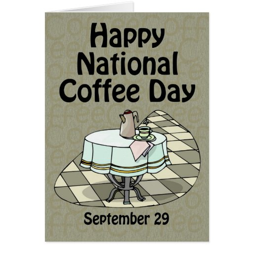 National Coffee Day September 29 Card
