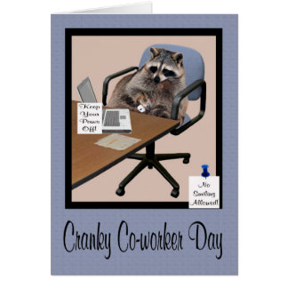 National Cranky Co-worker Day Greeting Card