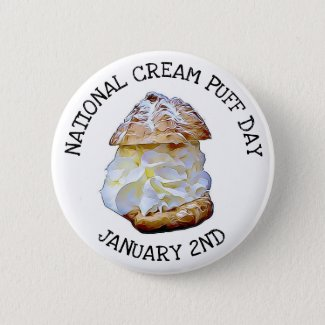National Cream Puff Day January 2nd Button