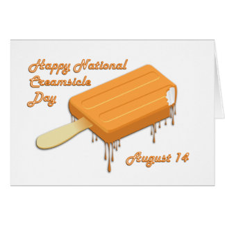 National Creamsicle Day August 14 Greeting Card