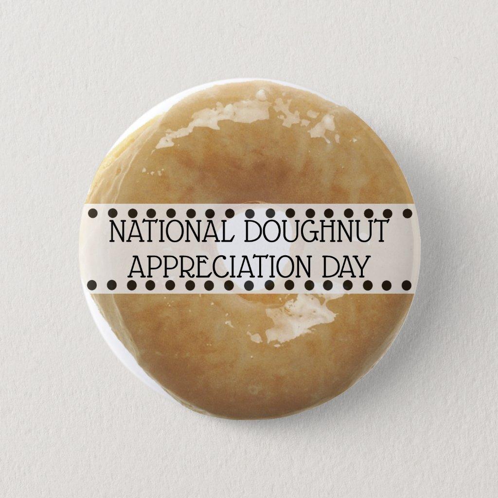 National Doughnut Appreciation Day November 5th Button