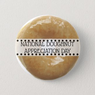 National Doughnut Appreciation Day November 5th Button