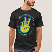 National Down Syndrome Awareness Month The Lucky F T-Shirt