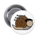 National Escargot Day Pinback Buttons