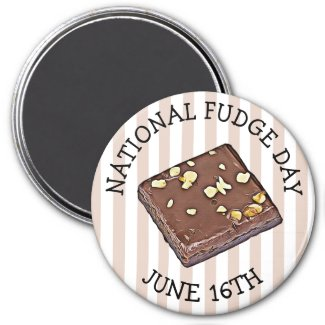 National Fudge Day June 16th Magnet
