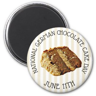 National German Chocolate Cake Day Magnet