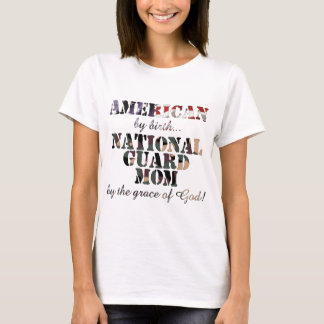 National Guard Mom Grace of God T-Shirt