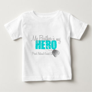 National Guard Sister Hero Brother Baby T-Shirt