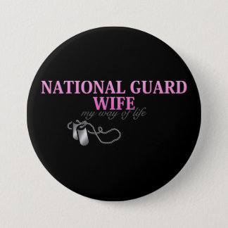 National Guard Wife, my way of life Button