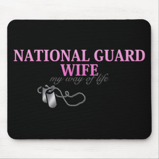 National Guard Wife, my way of life Mouse Pad