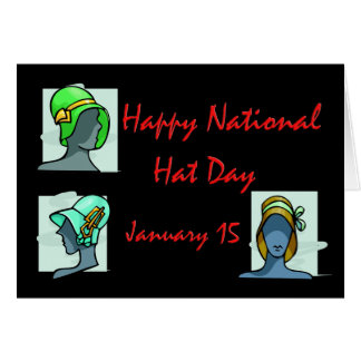 National Hat Day January 15 Greeting Cards
