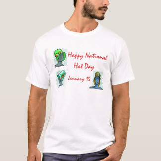 National Hat Day January 15 T-Shirt