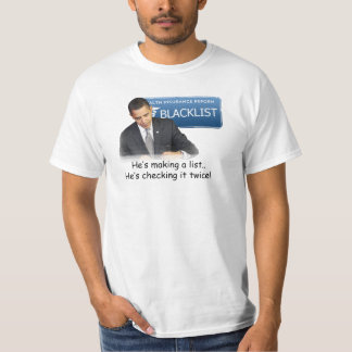 National Healthcare Reform Blacklist T-Shirt