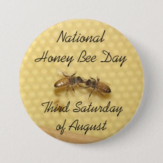 National Honey Bee Day Button