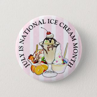 National Ice Cream Month Button