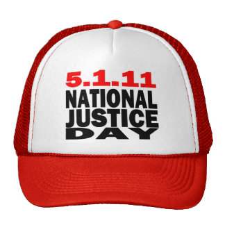 NATIONAL JUSTICE DAY 5/1/2011 TRUCKER HAT