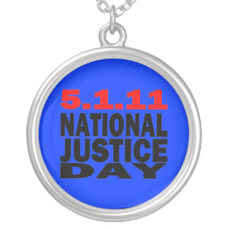 NATIONAL JUSTICE DAY 5/1/2011 NECKLACES