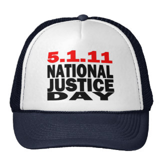 NATIONAL JUSTICE DAY 5/1/2011 TRUCKER HATS