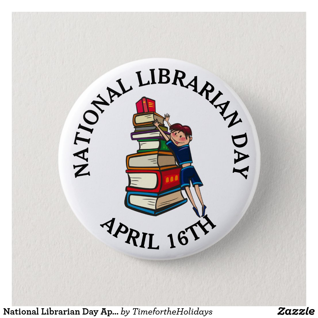 National Librarian Day April 16th button