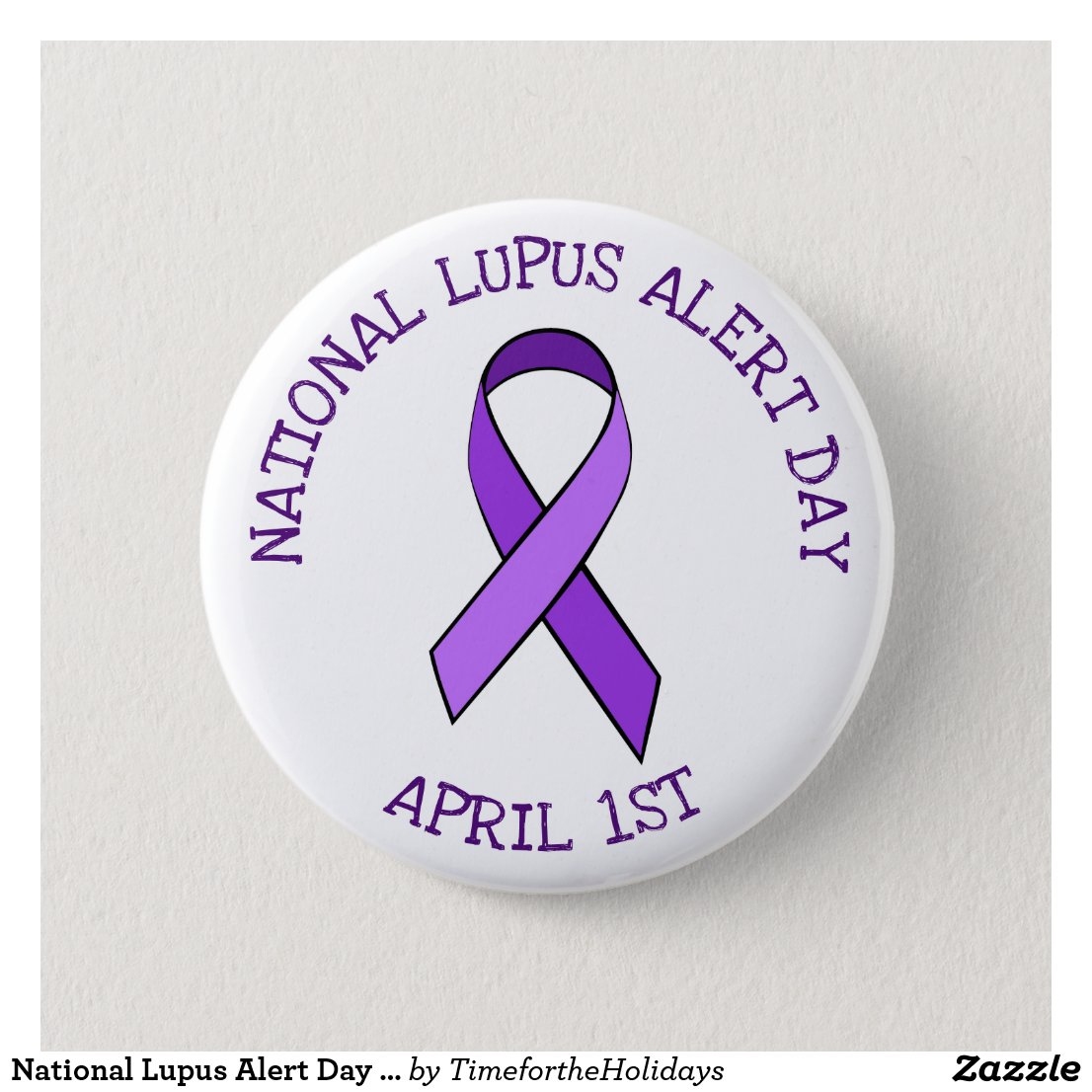 National Lupus Alert Day April 1st Support Button