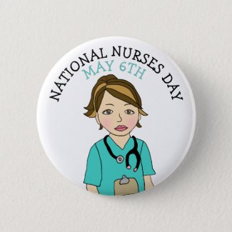 National Nurses Day May 6th Button
