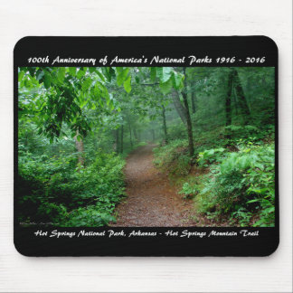 National Park Anniversary Hot Springs Mt Trail Mouse Pad