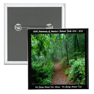 National Park Anniversary Hot Springs Mt Trail Pinback Button