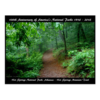 National Park Anniversary Hot Springs Mt Trail Postcard